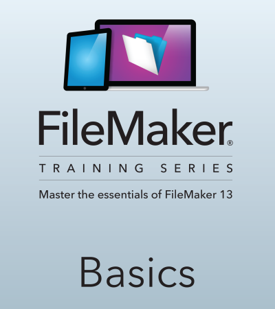 FileMaker Training Series: Basics